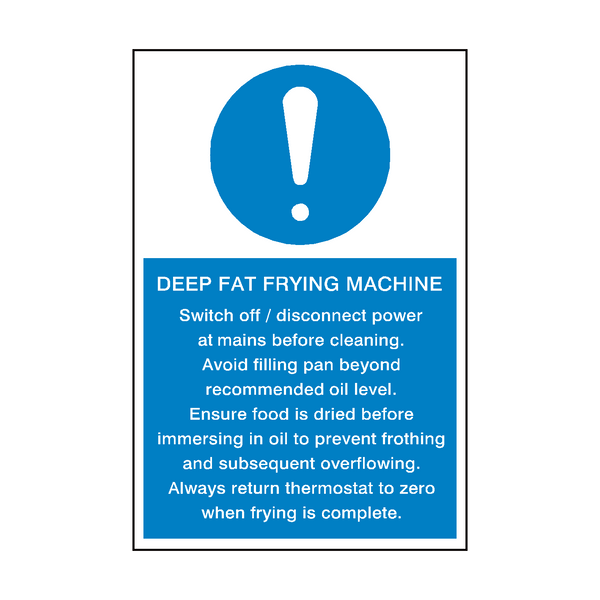 Deep Fat Frying Machine Mandatory Sign | PVC Safety Signs