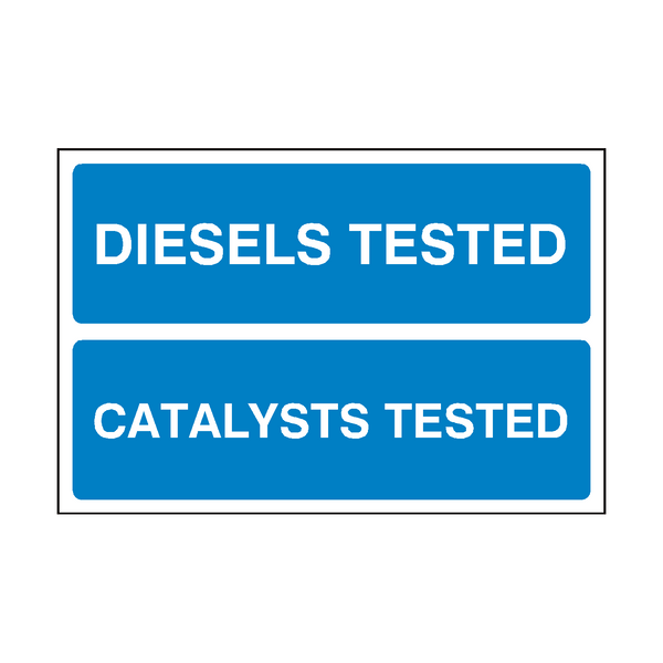 Diesels Catalysts MOT Sign - PVC Safety Signs
