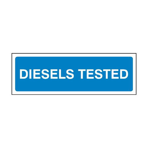 Diesels Tested MOT Sign | PVC Safety Signs | Health and Safety Signs