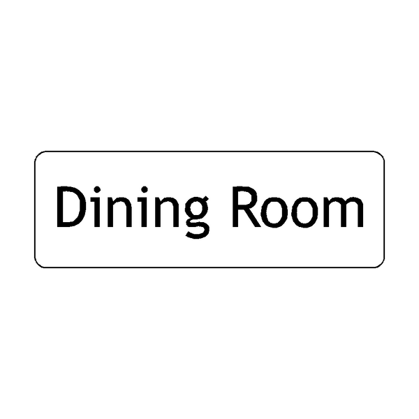 Dining Room Door Sign | PVC Safety Signs