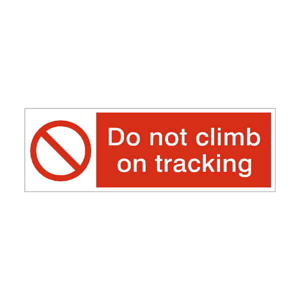 Do Not Climb On Racking Safety Sign | PVC Safety Signs