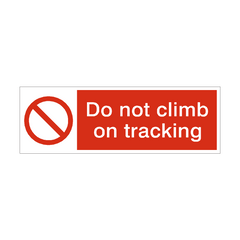 Do Not Climb On Racking Safety Sign | PVC Safety Signs | Health and Safety Signs