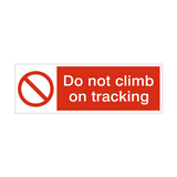 Do Not Climb On Racking Prohibition Safety Sign | PVCSafetySigns.co.uk