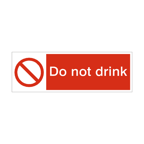 Do Not Drink Safety Sign | PVC Safety Signs | Health and Safety Signs