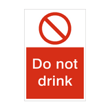 Do Not Drink Sign | PVCSafetySigns.co.uk
