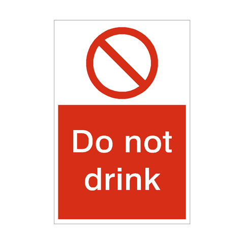 Do Not Drink Sign | PVC Safety Signs | Health and Safety Signs