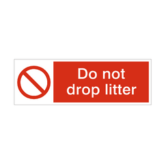 Do Not Drop Litter Safety Sign | PVC Safety Signs | Health and Safety Signs