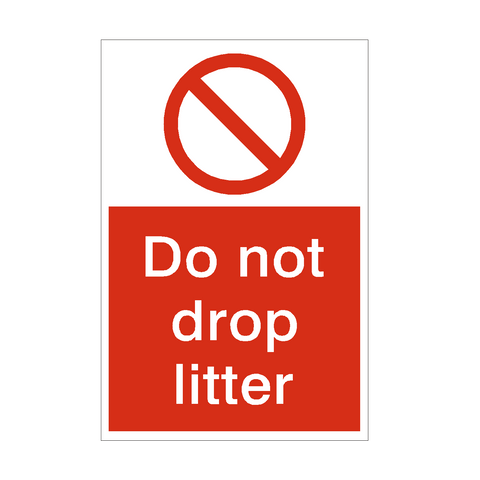 Do Not Drop Litter Sign | PVC Safety Signs | Health and Safety Signs