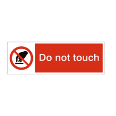 Do Not Touch Safety Sign | PVC Safety Signs | Health and Safety Signs