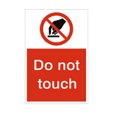 Do Not Touch Sign | PVCSafetySigns.co.uk