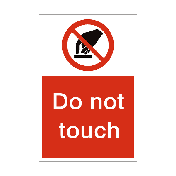 Do Not Touch Sign | PVC Safety Signs