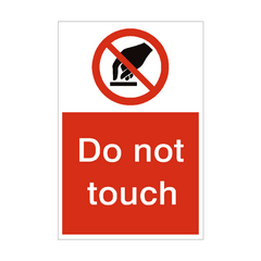 Do Not Touch Sign | PVC Safety Signs | Health and Safety Signs