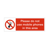 Do Not Use Mobile Phones Safety Sign | PVCSafetySigns.co.uk