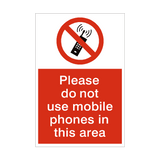 Do Not Use Mobile Phones Sign | PVCSafetySigns.co.uk