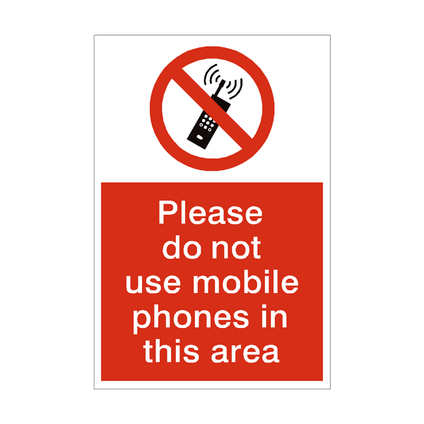 Do Not Use Mobile Phones Sign | PVC Safety Signs