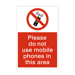 Do Not Use Mobile Phones Sign | PVC Safety Signs | Health and Safety Signs