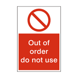 Do Not Use Out Of Order Sign | PVCSafetySigns.co.uk