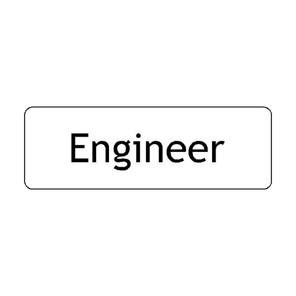Engineer Door Sign | PVC Safety Signs