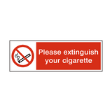 Please Extinguish Your Cigarette Sign - PVC Safety Signs
