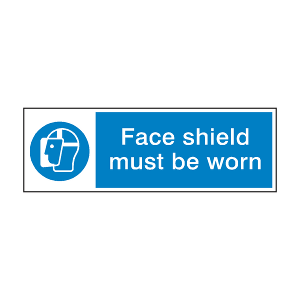 Face Shield Sign - PVC Safety Signs