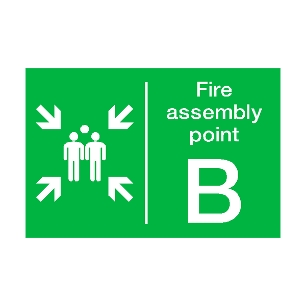 Fire Assembly Point B Sign | PVC Safety Signs