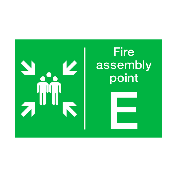 Fire Assembly Point E Sign - PVC Safety Signs