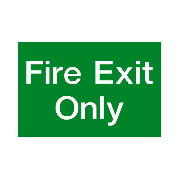 Fire Exit Only Sign - PVC Safety Signs