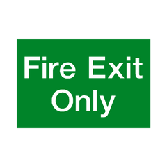 Fire Exit Only Sign - PVC Safety Signs | Safety Signs Specialists