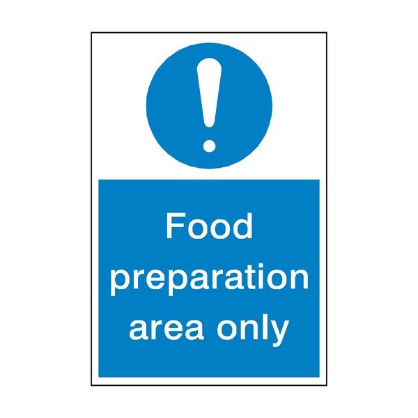 Food Prep Mandatory Sign | PVC Safety Signs