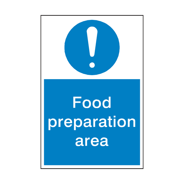 Food Preparation Area Sign | PVC Safety Signs