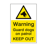 Warning Guard Dogs Patrol Sign Portrait | PVCSafetySigns.co.uk
