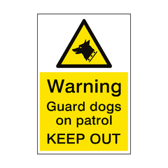 Warning Guard Dogs Patrol Sign Portrait | PVC Safety Signs | Health and Safety Signs
