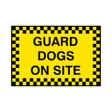 Guard Dogs On Site Sign | PVCSafetySigns.co.uk