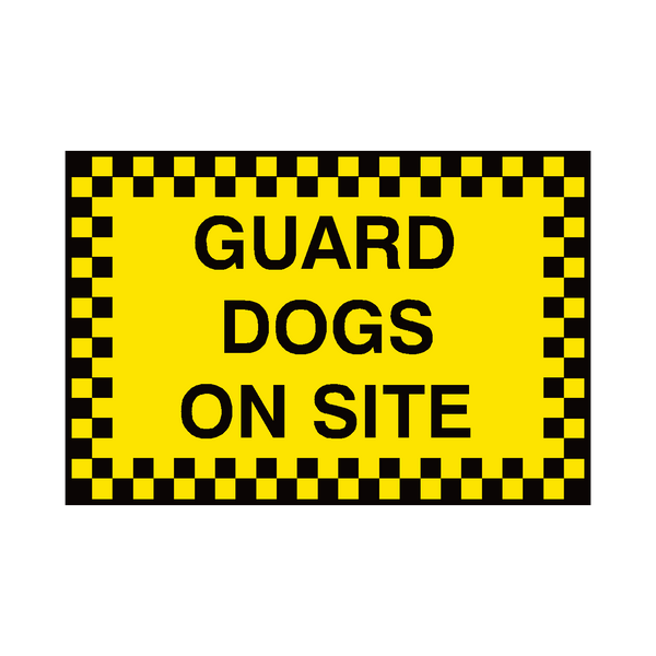Guard Dogs On Site Sign - PVC Safety Signs