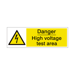High Voltage Test Area Safety Sign | PVC Safety Signs | Health and Safety Signs