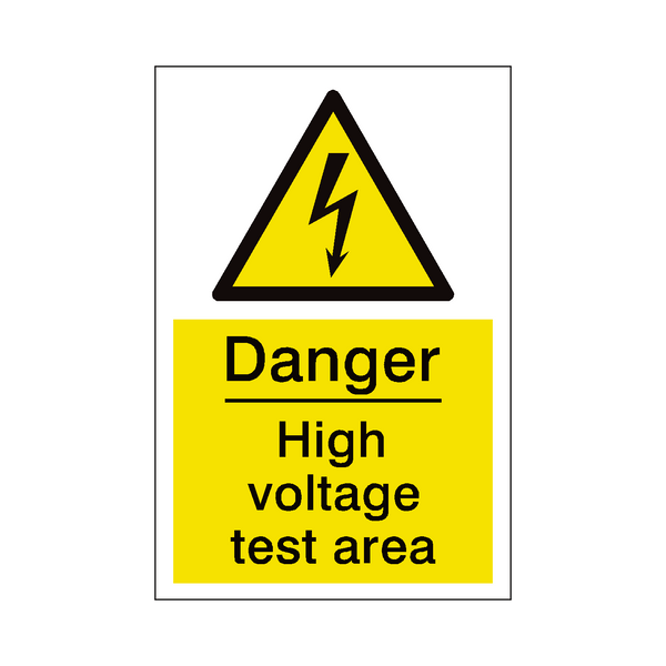 High Voltage Test Area Sign | PVC Safety Signs