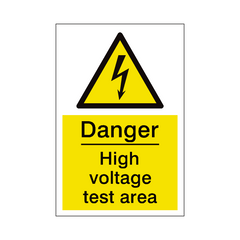 High Voltage Test Area Sign | PVC Safety Signs | Health and Safety Signs