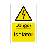 Isolator Sign | PVCSafetySigns.co.uk