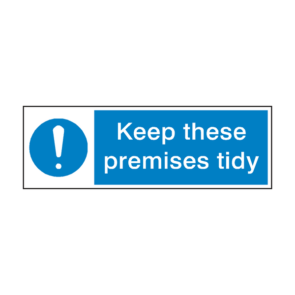 Keep Tidy Sign | PVC Safety Signs