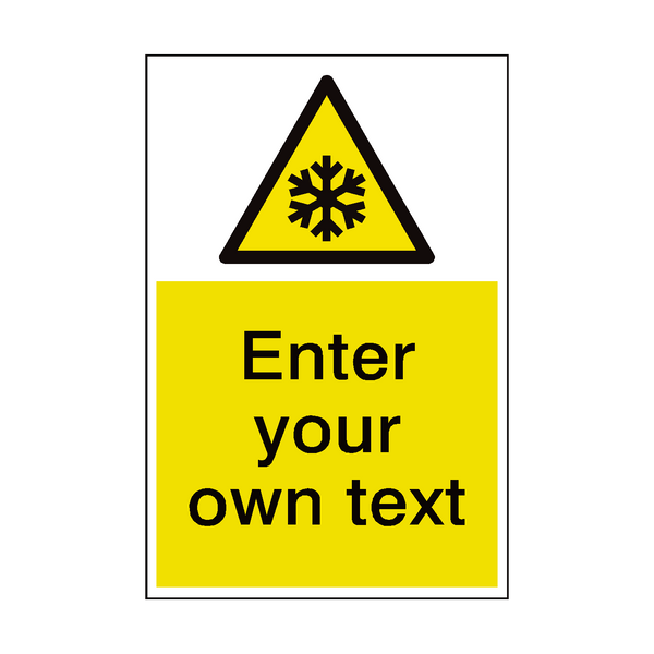 Low Temperature Custom Hazard Sign | PVC Safety Signs