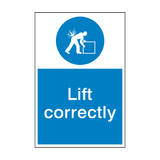 Lift Correctly Mandatory Sign | PVCSafetySigns.co.uk