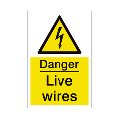 Live Wires Sign | PVC Safety Signs | Health and Safety Signs