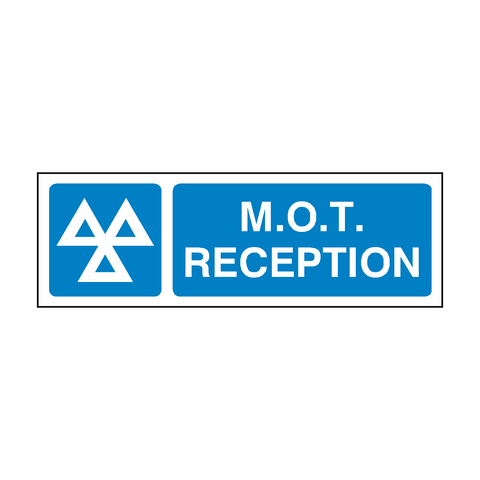 MOT Reception Sign | PVC Safety Signs | Health and Safety Signs