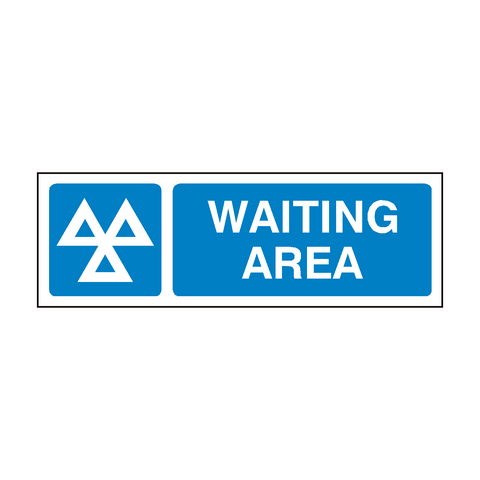 MOT Sign Waiting Area | PVC Safety Signs | Health and Safety Signs