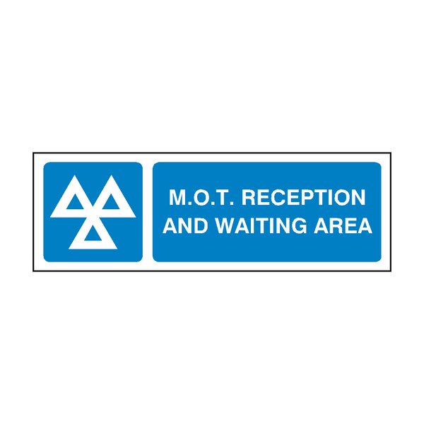 MOT Sign Waiting & Reception | PVC Safety Signs