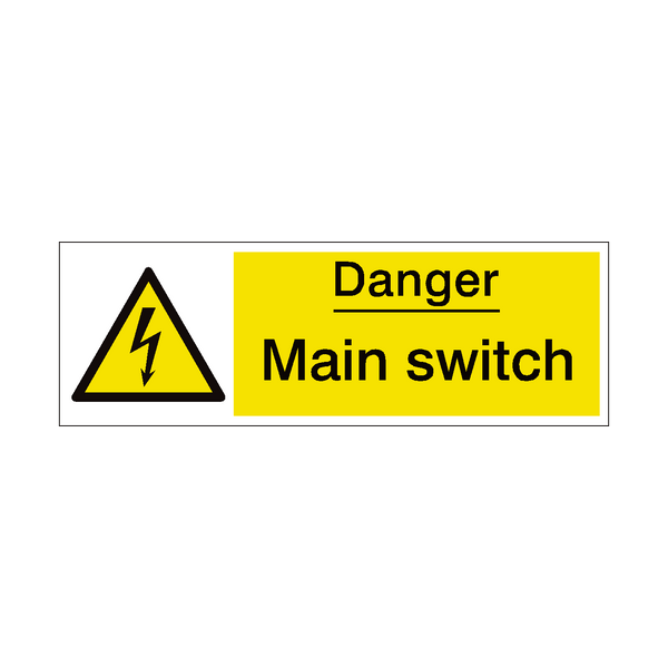Main Switch Safety Sign | PVC Safety Signs
