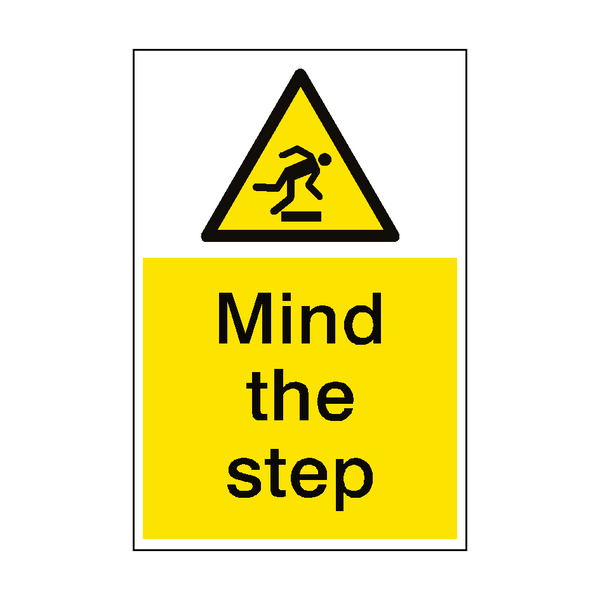 Mind The Step Hazard Sign Portrait Pvc Safety Signs