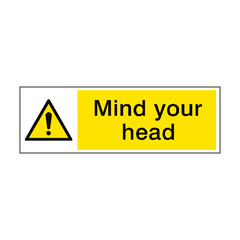 Mind Your Head Warning Sign | PVC Safety Signs | Health and Safety Signs