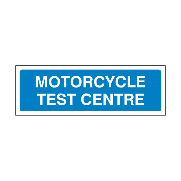 Motorcycle Test Centre Sign | PVC Safety Signs