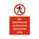 No Admittance Authorised Personnel Only Sign | PVCSafetySigns.co.uk